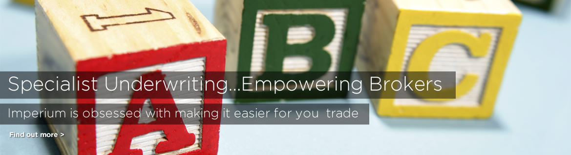 Specialist Underwriting ...Empowering brokers